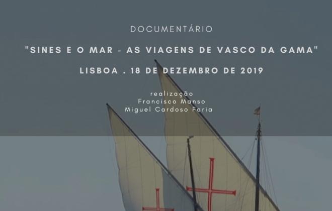 """A Câmara Municipal de Sines, a APS e a CPSI apresentam o documentário """"Sines e o Mar"""""""
