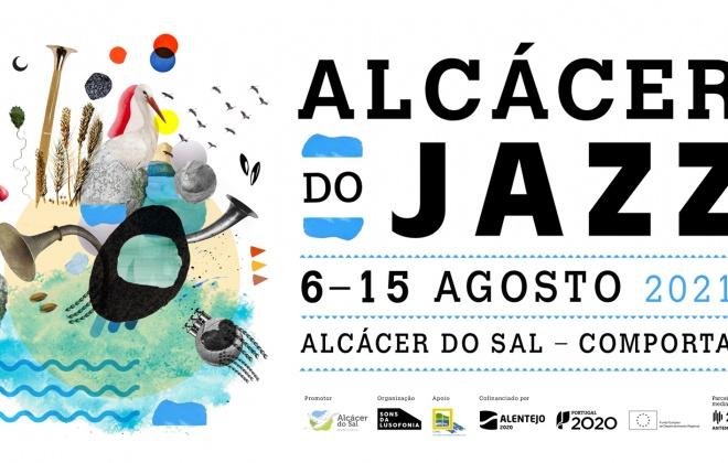 Alcácer do Jazz 2021 - 6 a 15 de agosto em Alcácer do Sal